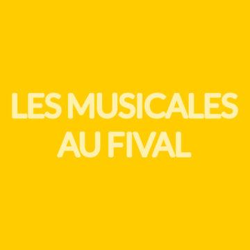 Les Musicales au FIVAL